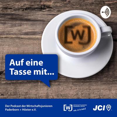 """Podcast """"Auf eine Tasse mit..."""" - Wirtschaftsjunioren Paderborn Höxter"""