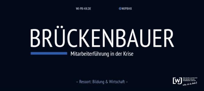 """Die Brückenbauer – Session 1 """"Mitarbeiterführung in der Krise"""""""