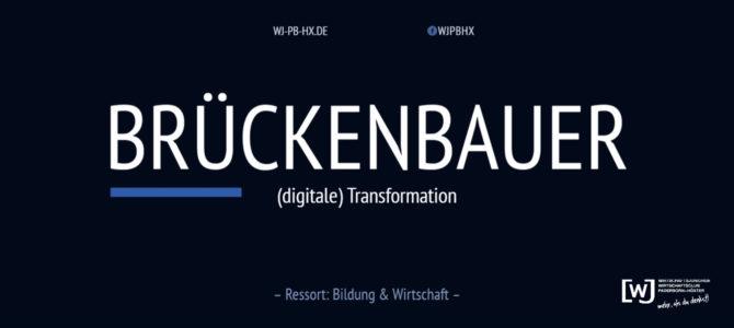 """Die Brückenbauer – Session 2 """"(digitale) Transformation"""""""