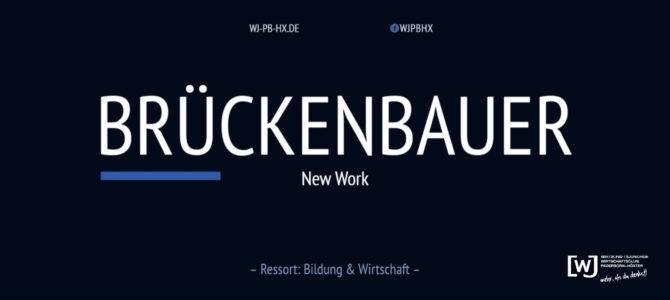 """Die Brückenbauer – Session 3 """"New Work"""""""